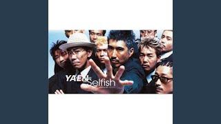 Provided to YouTube by avex trax Selfish · yaen Selfish ℗ AVEX MUSIC CREATIVE INC. Released on: 1999-08-04 Composer: 後藤次利 Lyricist: 秋元康 ...