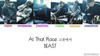 [3.47 MB] BEAST - 그곳에서 At That Place Colour Coded Lyrics [Han|Rom|Eng]