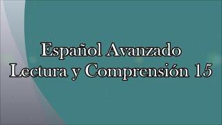 Lectura y Comprensión 15 Mejora tu lectura rápidamente Español Avanzado