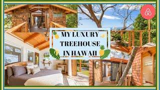 My Luxury Hawaiian Treehouse Tour | Airbnb