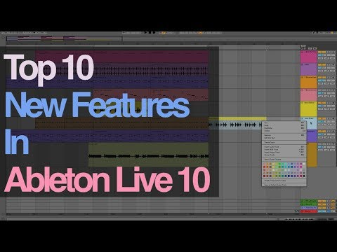 Ableton Tutorial: Top 10 New Features in Ableton Live 10