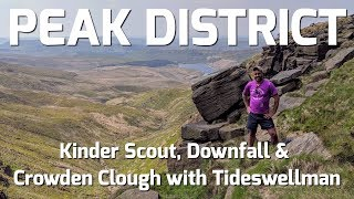 Peak District Walk - Kinder Scout, Downfall & Crowden Clough w…