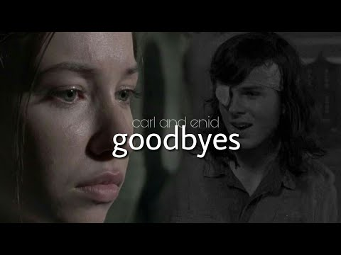 Carl and Enid || Too Good At Goodbyes