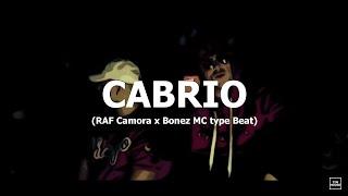 "[FREE] RAF Camora x Bonez MC type Beat ""Cabrio"" (prod. by Tim House)"