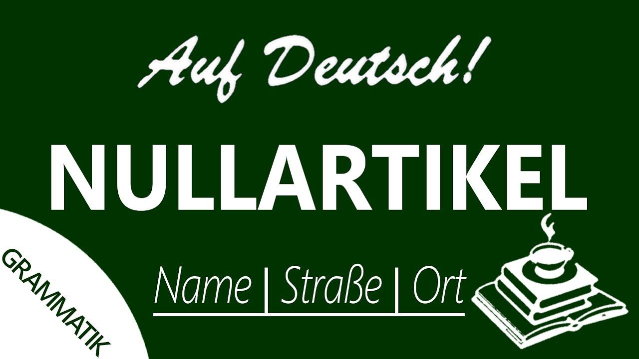 Artikelgebrauch (#1) | Auf Deutsch!