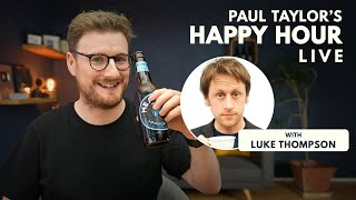Luke Thompson @ Paul Taylor's Happy Hour Live