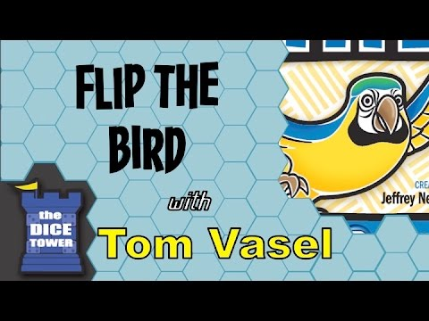 Flip The Bird Review - With Tom Vasel