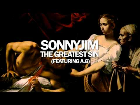SONNYJIM ft AG (DITC) - THE GREATEST SIN (PRODUCED BY CHEMO)