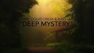 Liquid Drum and Bass - Deep Mystery (Dark)