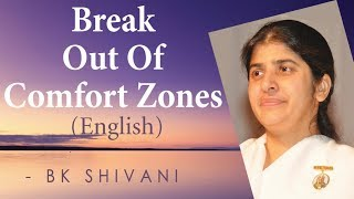 Break Out Of Comfort Zones: Ep 9b: BK Shivani (English)