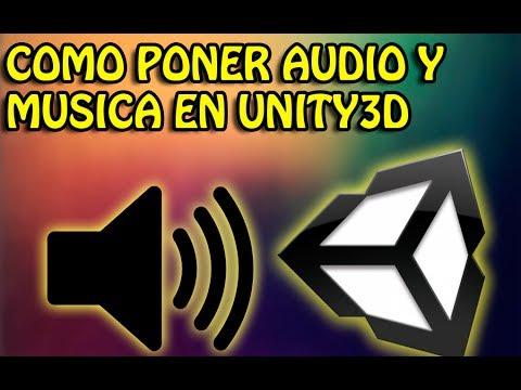 Como poner audio y musica en unity3d