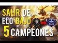 ¡COMO SALIR DE ELOS BAJOS! | 5 TOP LANERS | LOL EN ESPAÑOL