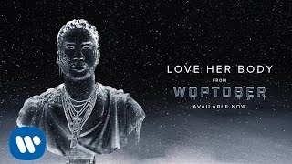 Gucci Mane - Love Her Body [Official Audio]