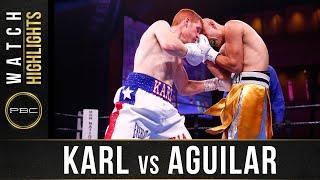 Karl vs Aguilar Highlights: November 2, 2019 - PBC on FS1