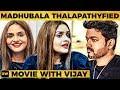 Why I Admire Thalapathy Vijay? - Madhubala Opens Up