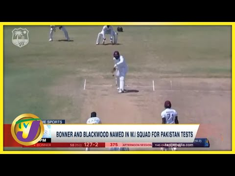 Bonner & Blackwood Named in Windies Squad for Pakistan Test - August 9 2021