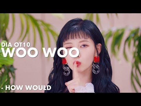 HOW WOULD DIA OT10 SING WOO WOO