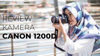 Review Kamera DSLR Canon 1200D - Kamera Murah buat PEMULA 2019