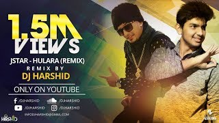Here's a brand new remix of the most loved song year hulara - j star by dj harshid!... if you like it hit and share this video...and don't foge...