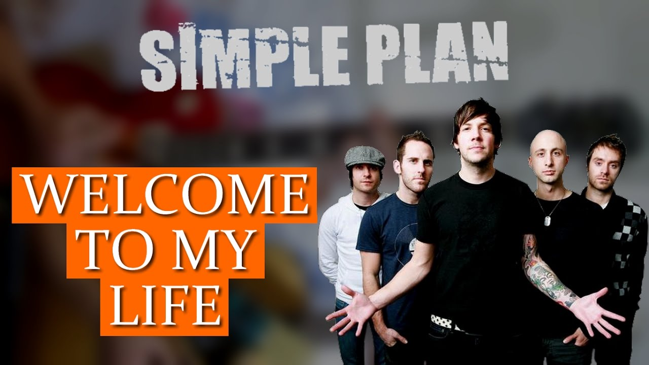20935d8e38398 [Guitar Cover] Simple Plan - Welcome To My Life