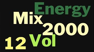 Energy 2000 Mix Vol. 12 FULL (128 kbps)
