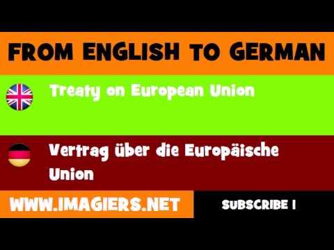 FROM ENGLISH TO GERMAN = Treaty on European Union