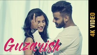 GUZARISH (Full 4K Video) | JAY BAWA | MANINDER KAILEY | Latest Punjabi Songs 2016 || AMAR AUDIO