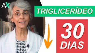 Como Baixar Triglicerídeos Em 30 Dias