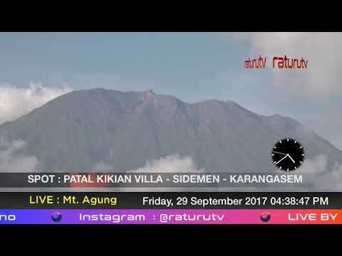 Mount Agung The volcano in Bali live real time ( Gunung Agung Recorded Version ) 29092017 - III