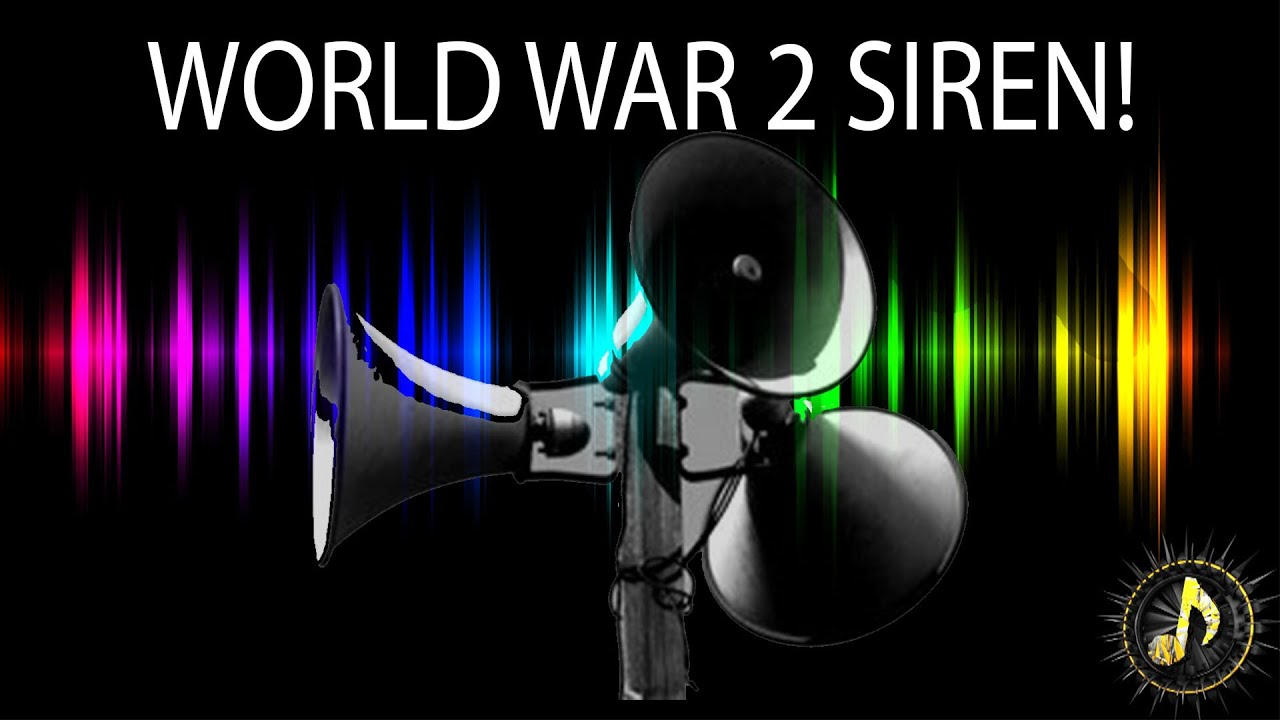 World War 2 Air Raid Siren Alarm Sound Effect ~ Free Sound Effects