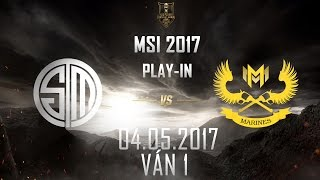 [04.05.2017] TSM vs GAM [MSI 2017][Play-in][Ván 1]