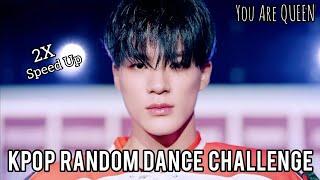 KPOP RANDOM DANCE CHALLENGE (2X SPEED UP) | You Are QUEEN ♡