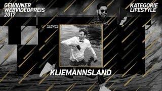 Kliemannsland gewinnt den Webvideopreis 2017 in der Kategorie Lifestyle!