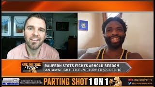 Raufeon Stots talks Victory FC title fight Dec. 16, Training with John Makdessi and Contender Series