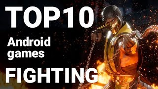Top 10 Fighting Games for Android 2019 [1080p/60fps]