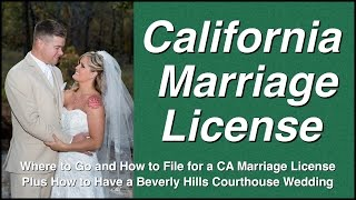How Get California Marriage License