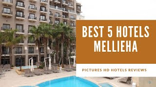 Top 5 Best Hotels in Mellieha, Malta - sorted by Rating Guests