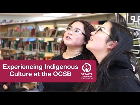 Experiencing Indigenous Culture at the Ottawa Catholic School Board