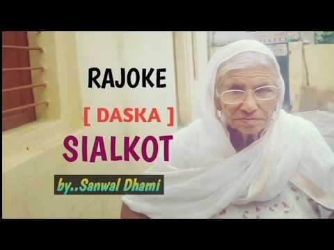 # 156,Rajoke,Tehsil Daska,Zila Sialkot dian yaddan# 156 PARTITION OF PUNJAB 1947