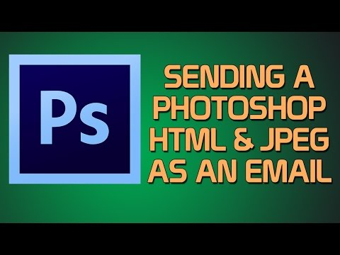 PHOTOSHOP: EP 3 - Sending A Photoshop HTML & JPEG In An Email