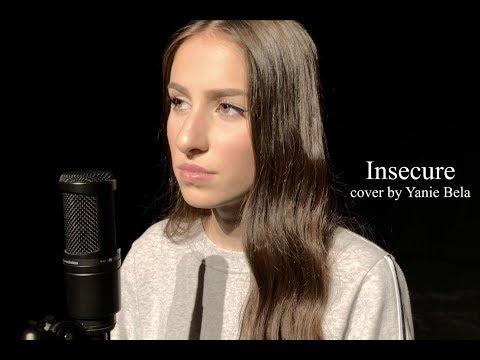 insecure    Yanie Bela
