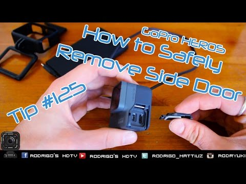 Tip #125 How To Safely Remove GoPro HERO5 Side Door!