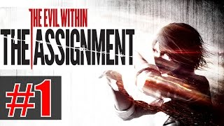 The Evil Within - The Assignment - Прохождение на русском - ч.1 - Присяга