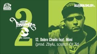 Proceente - Dobre Chwile feat. Mimi (prod. Zbylu, scratch DJ Te)