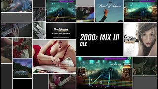 2000s Mix III - Rocksmith 2014 Edition Remastered DLC