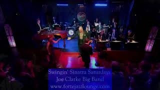 Swingin' Sinatra Saturdays with the Joe Clarke Big Band at Forte Jazz Lounge - May 1, 2021