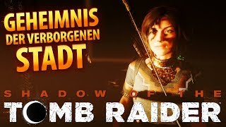 Shadow of the Tomb Raider #021 | Geheimnis der verborgenen Stadt | Gameplay German Deutsch thumbnail