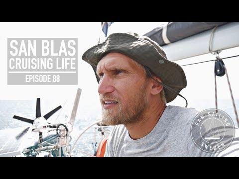 San Blas Cruising Life - Ep. 88 RAN Sailing