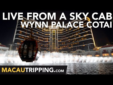 Live From A Sky Cab at Wynn Palace Cotai