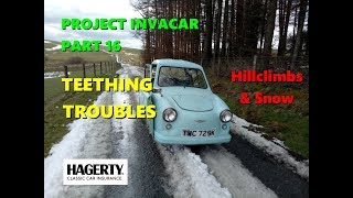 Project Invacar Part 16: Teething Troubles